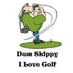 Dam Skippy I Love Golf