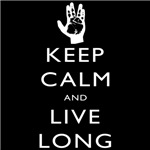 Keep Calm and Live Long