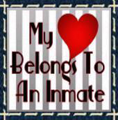 My Heart Belongs To An Inmate