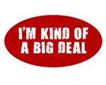 I'M KIND OF A BIG DEAL SHIRT BABY KIDS ONSIE BIB H