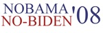 NOBama/NO-Biden '08 Gear