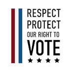 Respect and Protect our right to vote