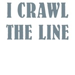I Crawl The Line