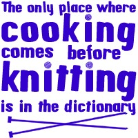 Cooking Before Knitting