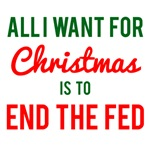 All I Want For Christmas is to End the Fed