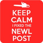 Keep Calm I Fixed the Newel Post