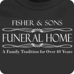 SFU - Fisher & Sons Funeral Home T-Shirt