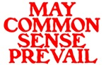 MAY COMMON SENSE PREVAIL: JOIN, OR DIE™