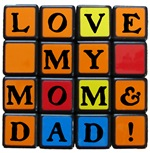 LOVE MY MOM & DAD!™