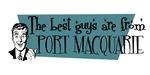 Best guys are from  Port Macquarie