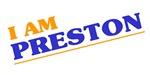 I am Preston