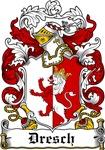 Dresch Coat of Arms, Family Crest
