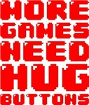 MORE GAMES NEED HUG BUTTONS