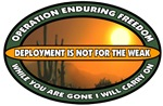 OEF - Deployment is not for the weak!