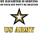 My Daughter is serving so your son won't be drafte