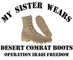MY SISTER WEARS DESERT COMBAT BOOTS