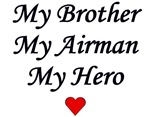 My Brother, My Airman, My Hero
