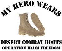 My ... wears Desert Combat Boots OIF