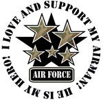 I Love and Support my AIRMAN - Air Force