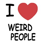 I heart weird people