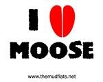 I (heart) moose