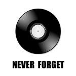 Never Forget Vinyl