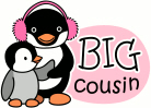 Big Cousin gifts - Penguin