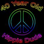 Hippie Dude 40th Birthday Gifts