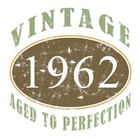 Vintage 1962 Aged To Perfection
