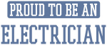 Proud to be a Electrician