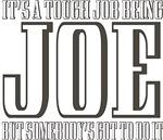 Tough being Joe