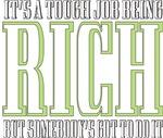 Tough being Rich
