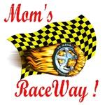 Mom's Raceway !