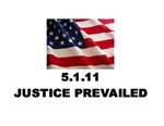 Justice Prevailed 5/1/11