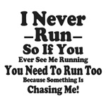 I Never Run