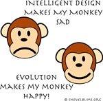 Intelligent Design makes my monkey sad Evolution m