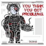 Borg - You Think You Got Problems