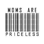 Moms Are Priceless