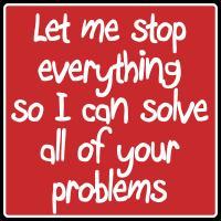 I'm A Problem Solver
