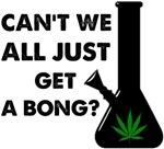 Get aBong?