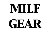 MILF Gear
