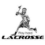 Play Hard LACROSSE
