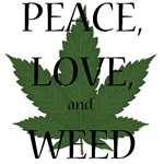 Peace, Love, and Weed