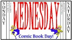 Wednesday Comic Book Day!