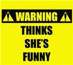 WARNING: Thinks She's Funny