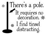 Festivus Pole Requires No Tinsel