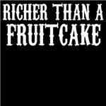 Richer Than A Fruitcake