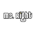 Ms. Right
