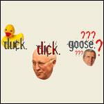 Duck Dick Goose?!