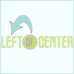 Left of Center Liberal T-Shirts and Merchandise